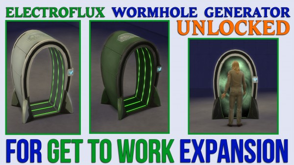 Mod The Sims: Electroflux Wormhole Generator Unlocked by ironleo78
