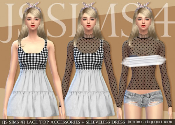 JS Sims 4: Lace Top Accessories + Sleeveless Dress