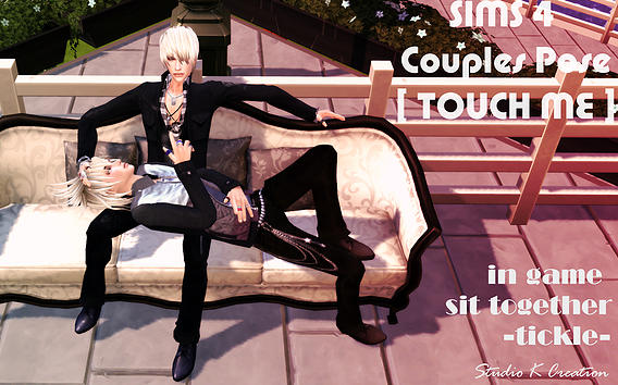 Studio K Creation: Couples Pose   TOUCH ME