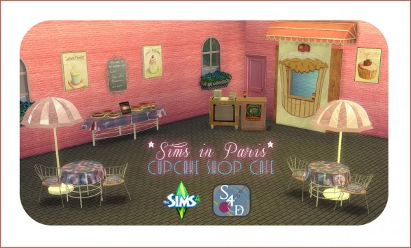 Sims 4 Designs: Sims in Paris Cupcake Shop Cafe