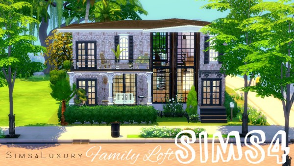 Sims4Luxury: Family Loft