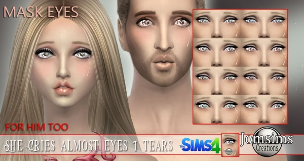Jom Sims Creations: Almost eyes with tears