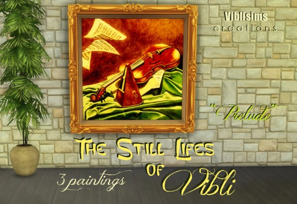 Mod The Sims: The Still Lifes of Vibli 3 paintings by ciaolatino38