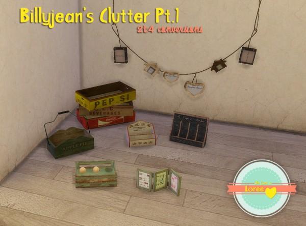 Loree: Billyjean's Clutter 1