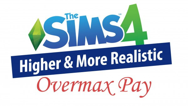Mod The Sims: Higher & More Realistic Overmax Pay by weerbesu