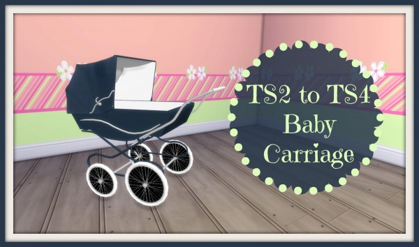 Dinha Gamer Classic Baby Carriage Sims 4 Downloads