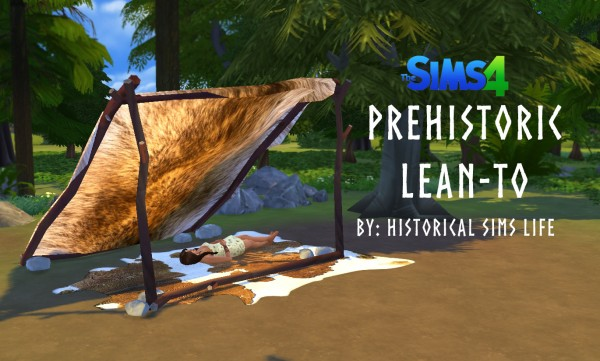 History Lover S Sims Blog Prehistoric Lean To Sims 4