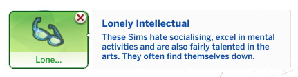 Mod The Sims: The Lonely Intellectual Custom Trait by DrkMightyena
