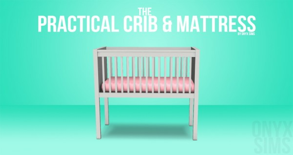 Onyx Sims: The Practical Crib & Mattress