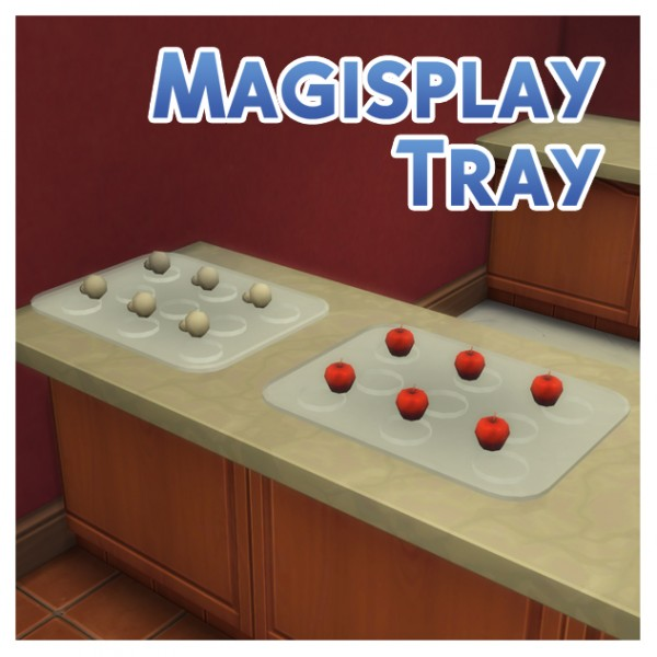 Mod The Sims: Magisplay Tray Conversion by Menaceman44