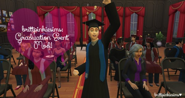 Brittpinkiesims: Graduation Event Mod