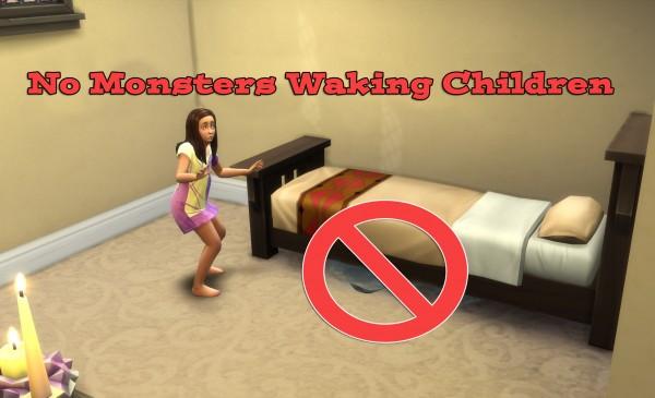 Simsworkshop: Simstopics No Monsters Waking Children 2.0