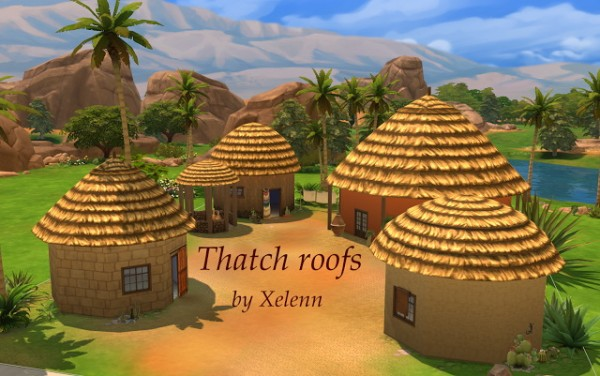 The Sims 4 Xelenn: Thatch roofs