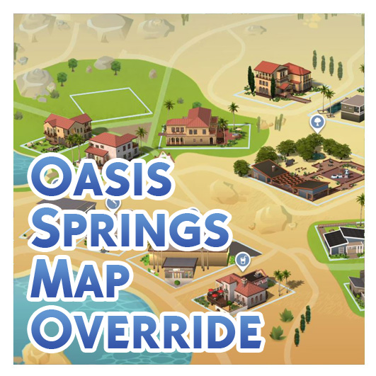 Mod The Sims: Oasis Springs Map Override by Menaceman44