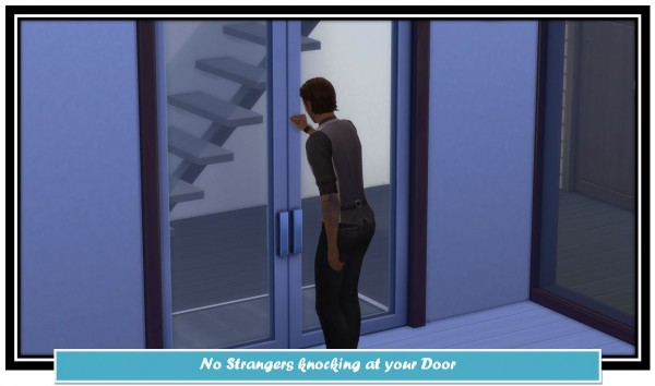Mod The Sims: No Strangers knocking at your Door by LittleMsSam