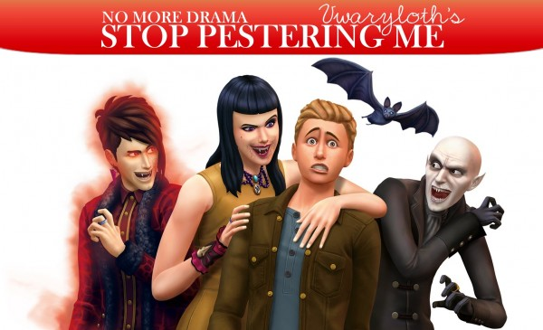 Mod The Sims: Vampires: Stop Pestering Me by Vwaryloth