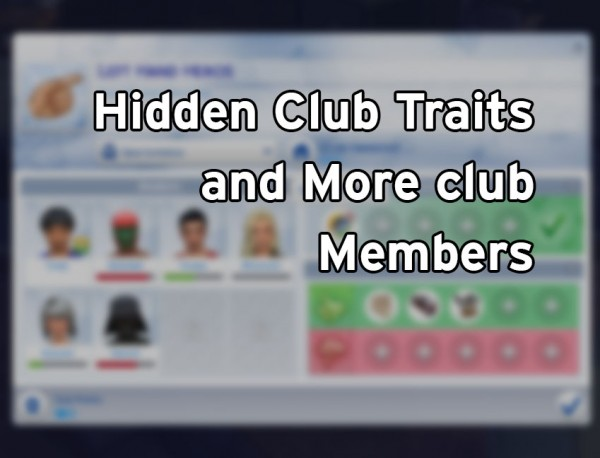 Mod The Sims: Hidden Club Traits and More members by flerb