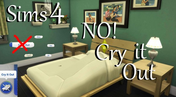 Mod The Sims: NO! Cry it Out! by PolarBearSims