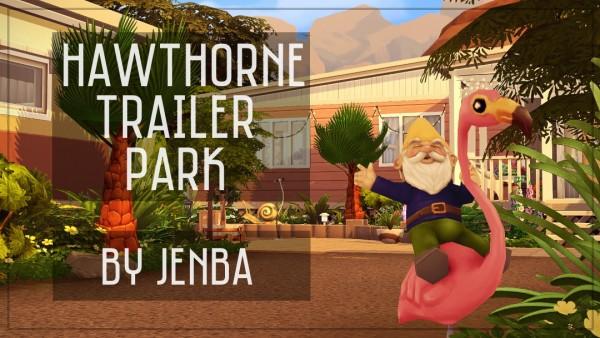 Jenba Sims: Hawthorne Trailer Park