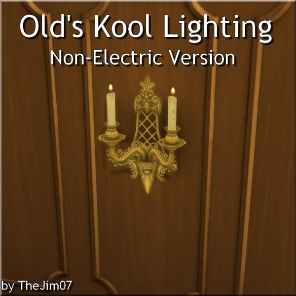 Mod The Sims: Olds Kool Lighting   Non Electric Version by TheJim07