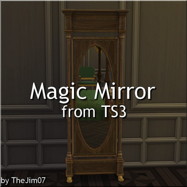 Mod The Sims: Magic Mirror converted by TheJim07