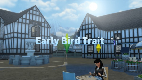 Mod The Sims: Early Bird Trait by Twilightsims