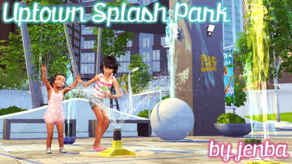 Jenba Sims: Uptown Splash Park