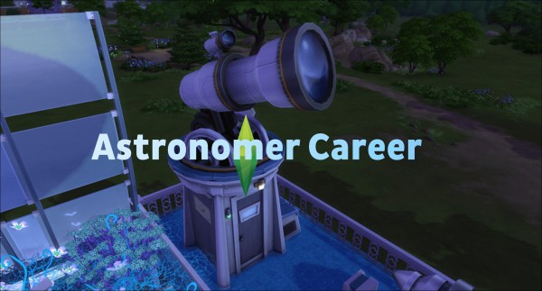 Mod The Sims: Astronomer Career (2 Branches) by Twilightsims