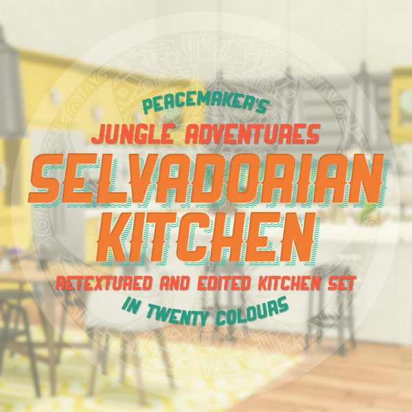 Simsational designs: Selvadorian Kitchen