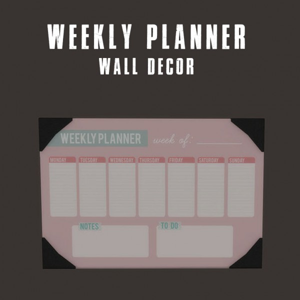 Leo 4 Sims: Weekly Planner