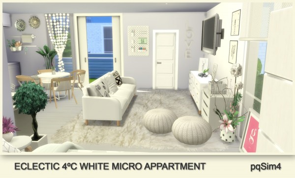 PQSims4: Eclectic White Micro Appartment