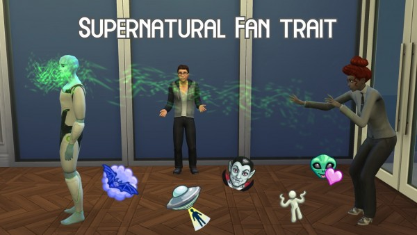 Mod The Sims: Supernatural Fan Trait by GalaxyVic