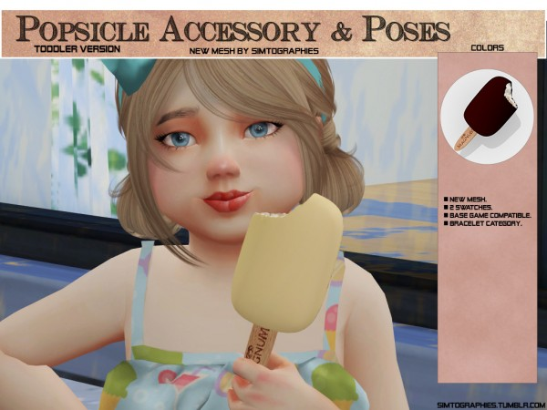 Simtographies: Popsicle Accessory (Toddler) and Poses