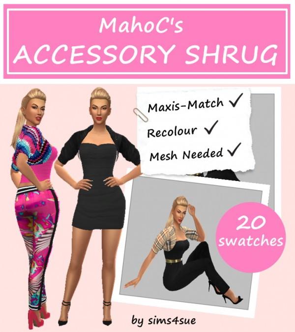 Sims 4 Sue: Mahoc`s Accessory shrug recolored