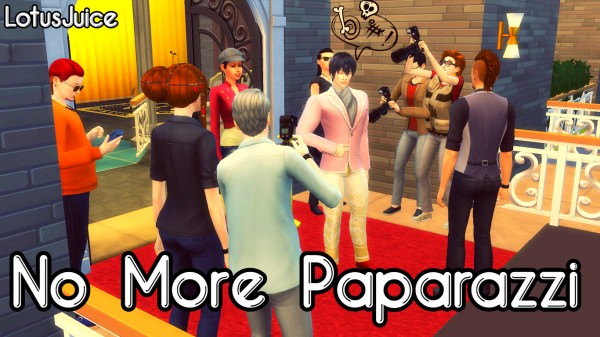 Mod The Sims: No More Paparazzi by lotusjuice