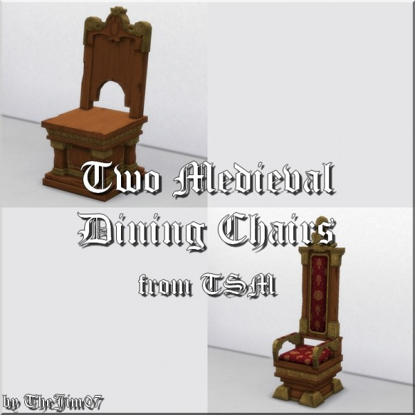 Mod The Sims: Two Medieval Dining Chairs by TheJim07
