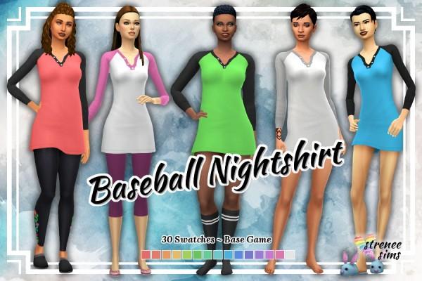 Strenee sims: Baseball Nightshirts