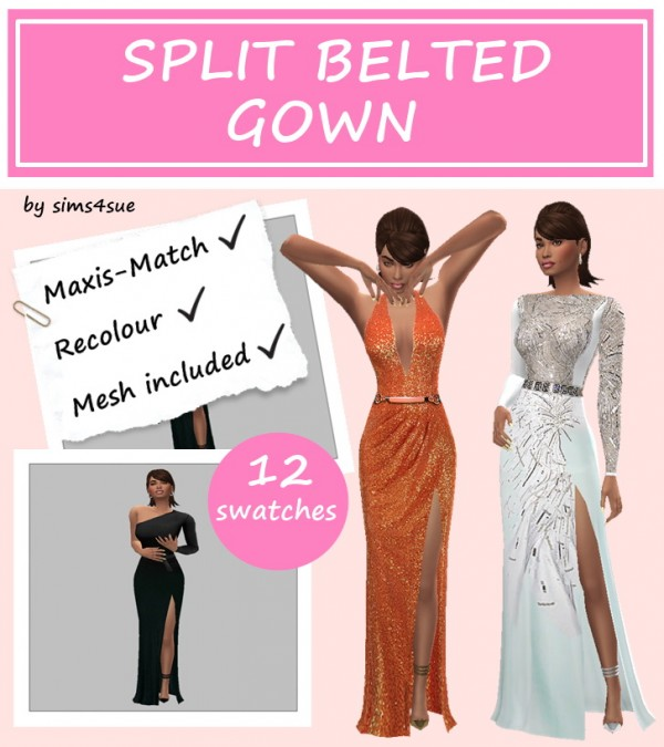 Sims 4 Sue: Split belted gown