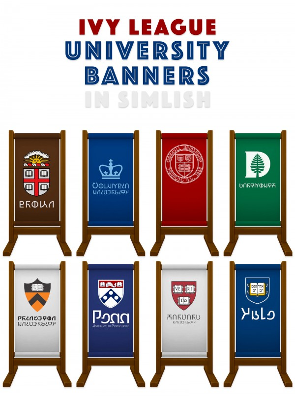 Simplistic: Ivy League Standing Banners in Simlish