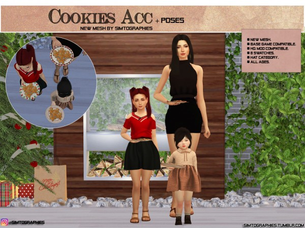 Simtographies: Cookies Acc and Poses