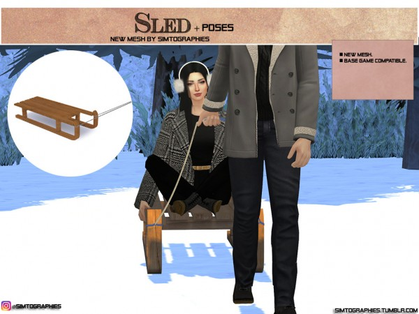 Simtographies: Sled and Poses