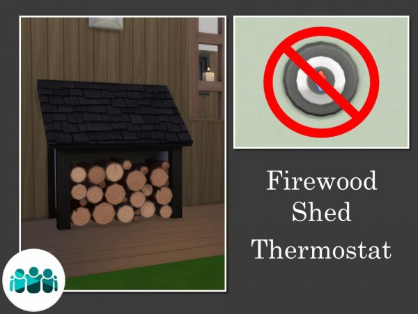 Mod The Sims: Firewood Shed Thermostat by Teknikah