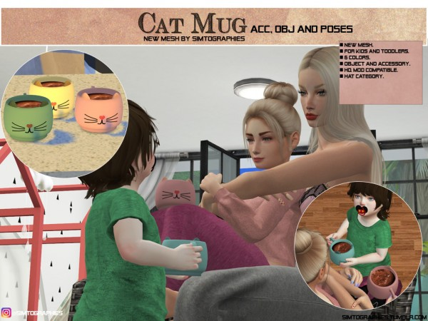 Simtographies: Cat Mug   Acc, Object and Poses