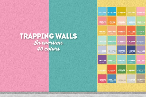 LinaCherie: Trapping walls in eversims colors
