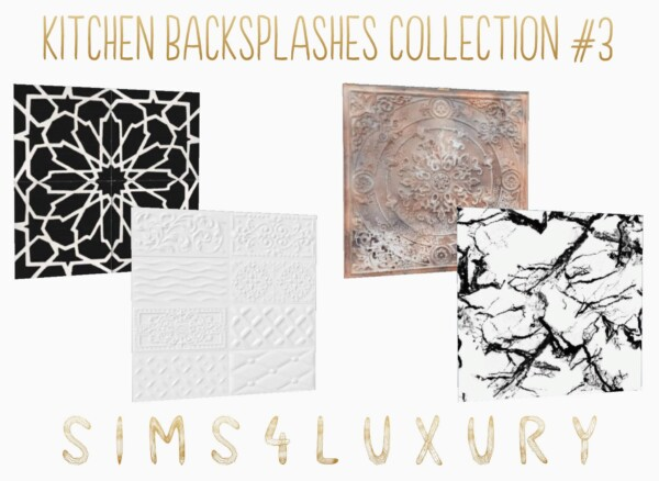 Kitchen Backsplashes Collection 3 from Sims4Luxury