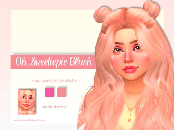 Oh, Sweetiepie Blush by LadySimmer94 from TSR