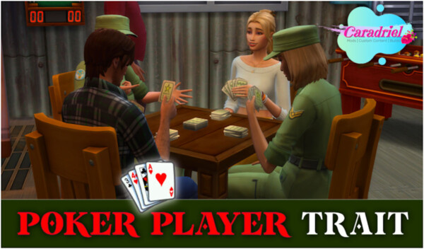 Poker Player Trait by Caradriel from Mod The Sims