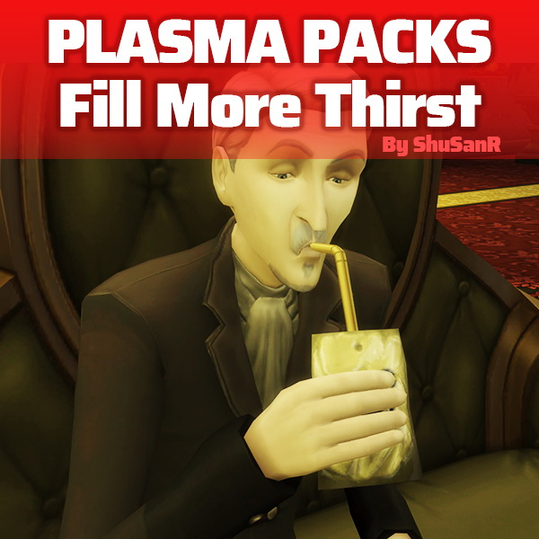 Plasma Packs Fill More Vampire Thirst by ShuSanR from Mod The Sims