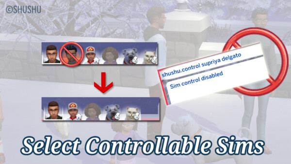 Select Controllable Sims by  SHUSHU from Mod The Sims