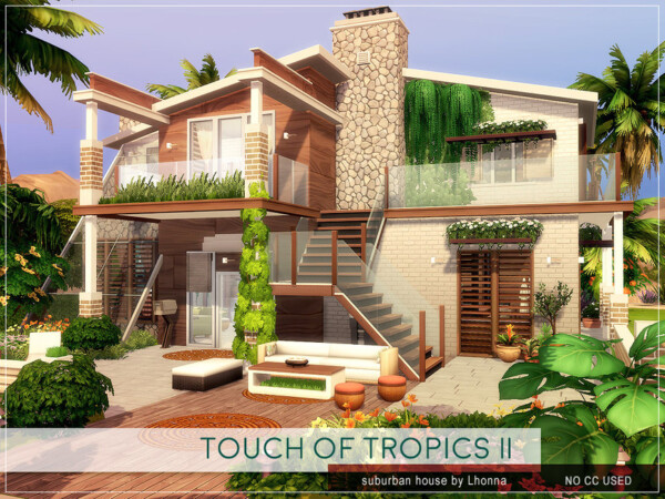 Touch of Tropics House II by Lhonna from TSR